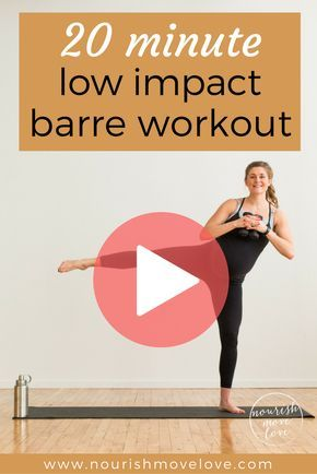 low impact beginner barre workout  nourish move love