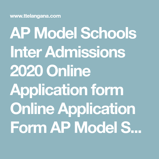Ap Model Schools Inter Admissions 2020 Online Application Form Online Application Form Ap Model Schools A In 2020 Online Application Form Model School Coding School