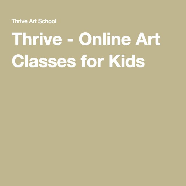 Thrive - Online Art Classes for Kids