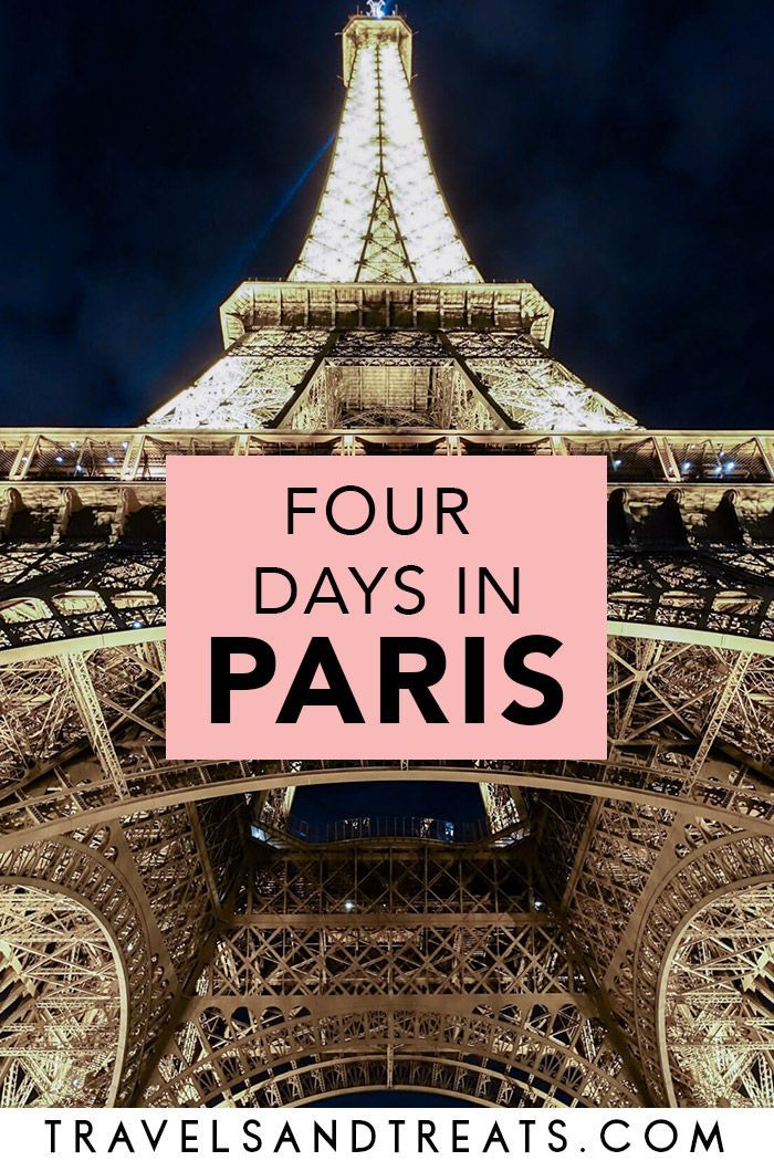 4 Days In Paris The Perfect 4 Day Paris Itinerary In 2020 4 Days In Paris Paris Itinerary Paris Travel Guide