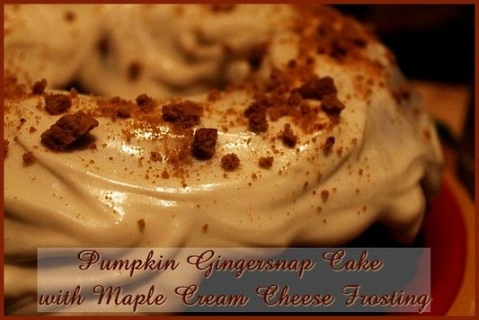 Pumpkin Gingersnap Cake with Maple Cream Cheese Frosting  http://www.momspantrykitchen.com/pumpkin-gingersnap-cake-with-maple-cream-cheese-frosting.html