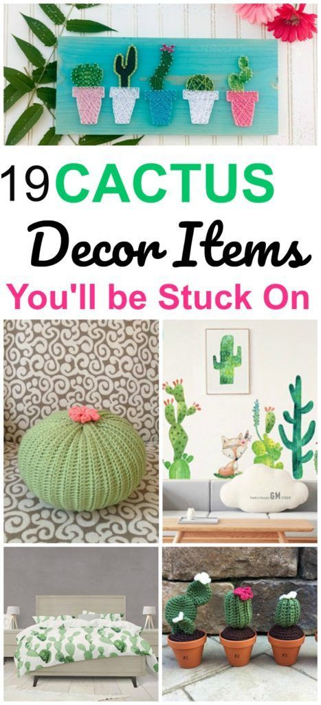 19 Must Have Cactus Home Decor Ideas You'll be Stuck on #cactuscraft