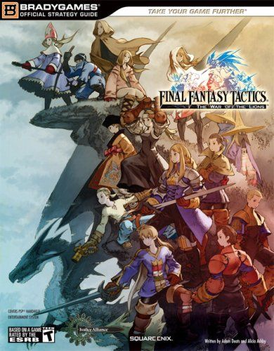 Final Fantasy Tactics The War Of The Lions Official Strategy Guide Bradygames Official Strategy Guides Final Fantasy Tactics Final Fantasy Art Final Fantasy