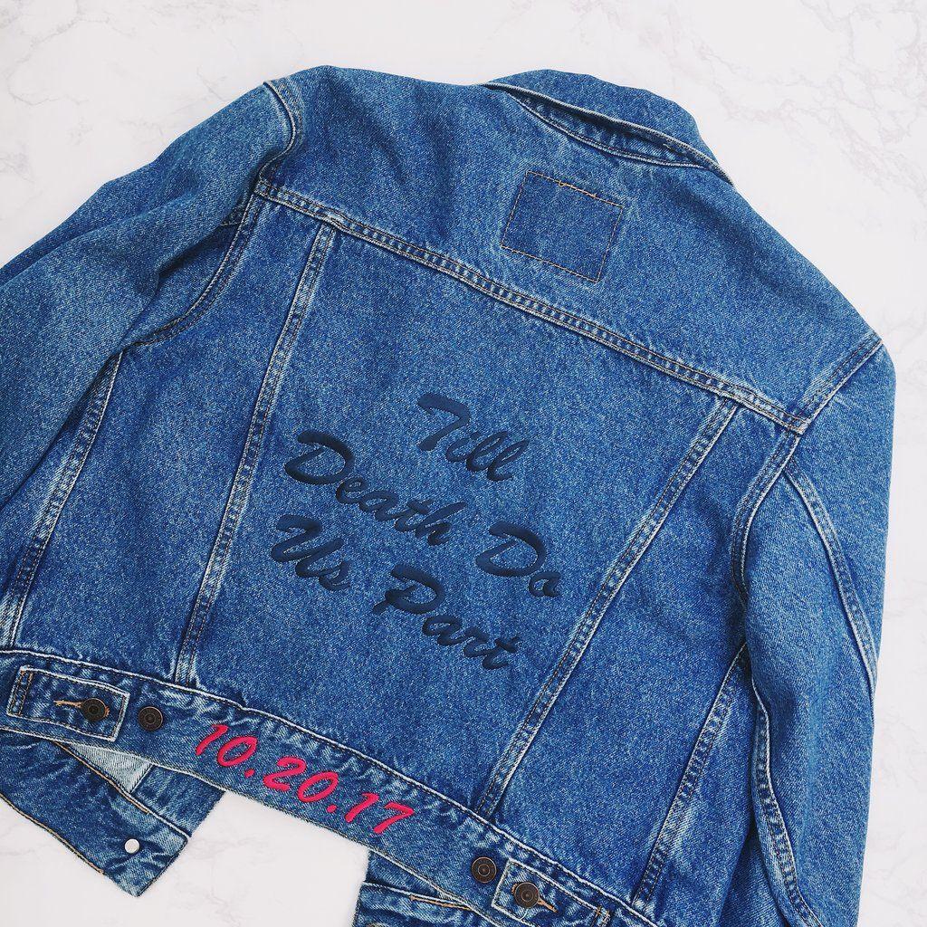 Till death do us part custom embroidered wedding denim jacket