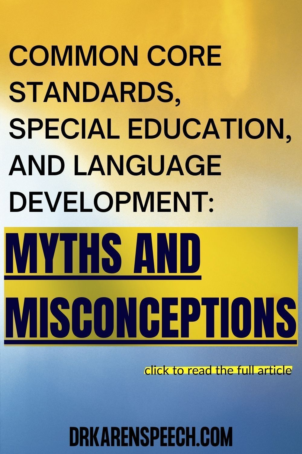 Common Core Standards Special Education And Language Development Myths And Misconceptions Dr Karen Speech And Language Common Core Standards Speech And Language Receptive Language Activities