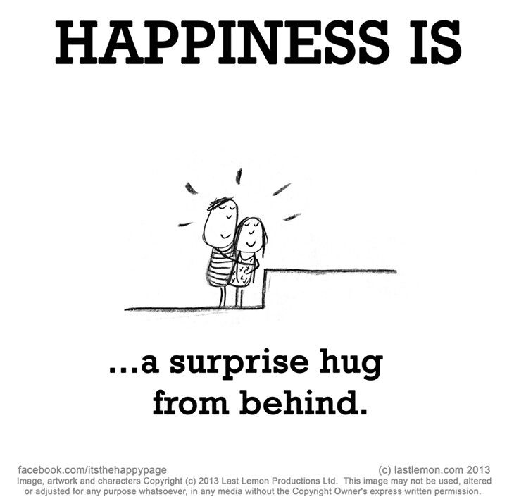 Surprise hug.