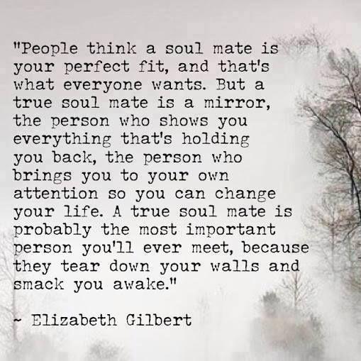 A True Soul Mate Is Mirror Elizabeth Gilbert Quote