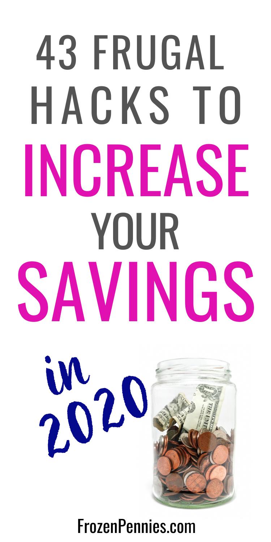 43 Irresistible Frugal Hacks To Increase Your Savings - Frozen Pennies