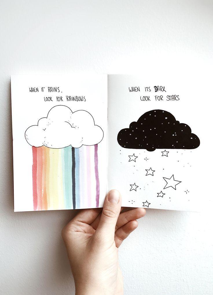 when it rains, look for rainbows. when its dark, look for stars. instagram: @dinasaurus.art