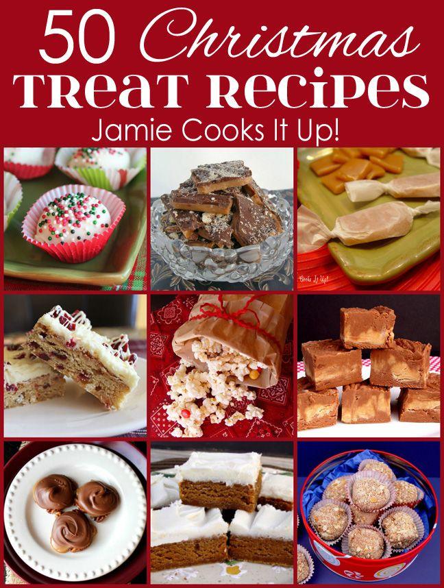 50 Christmas Treat Recipes (2015 Edition) Recipes, Holidays and
