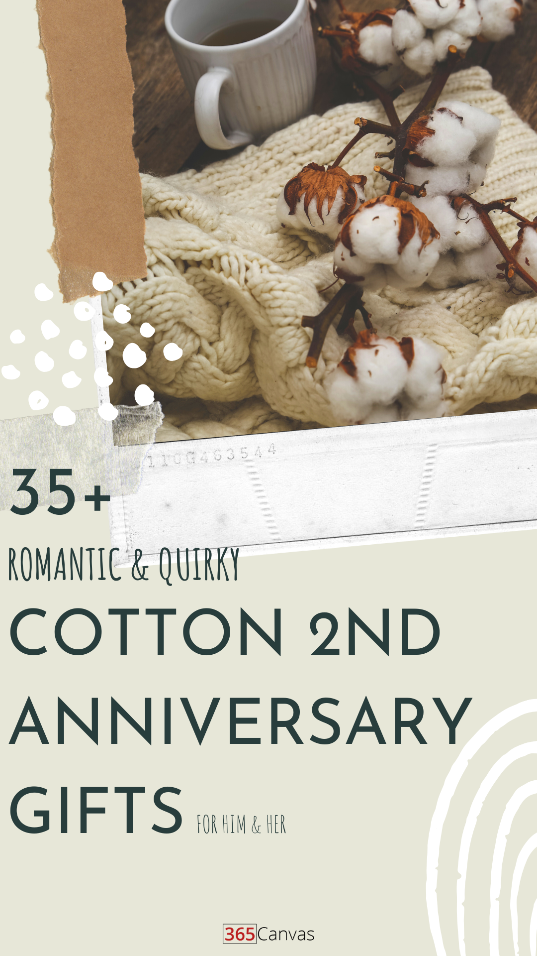 2nd Anniversary Gifts 55 Creative Ideas For Him Her 365canvas Blog In 2020 Cotton Anniversary Gifts Cotton Anniversary 2nd Anniversary Gifts