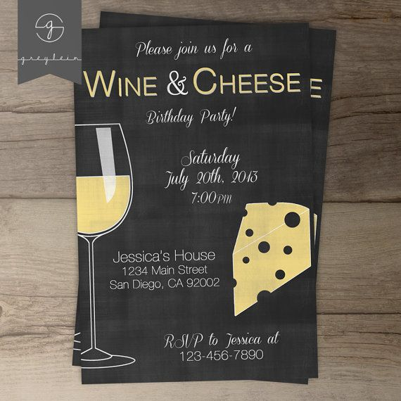 wine and cheese party ideas | wine, cheese and chalkboards, Party invitations