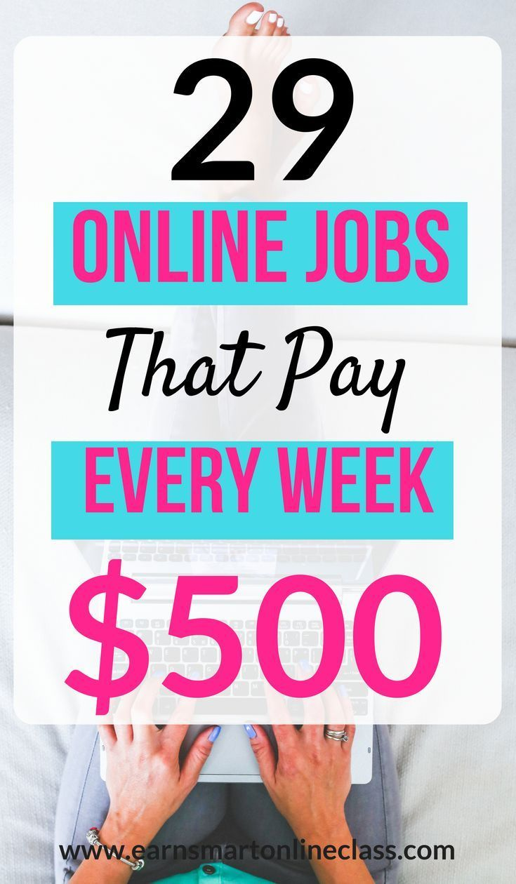28 Work At Home Jobs That Pay Weekly business ideas