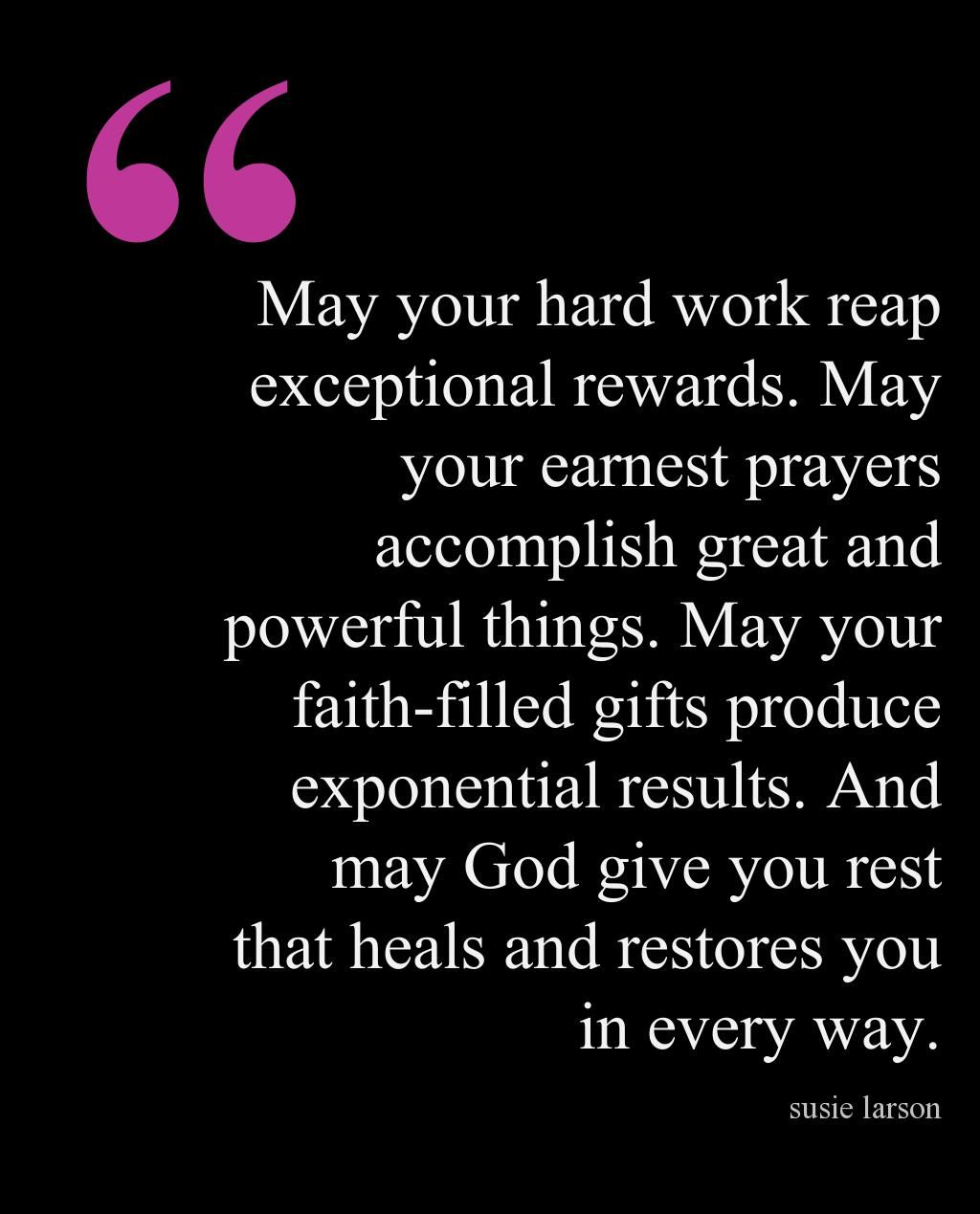 End Of Day Blessing May Your Hard Work Reap Exceptional Rewards