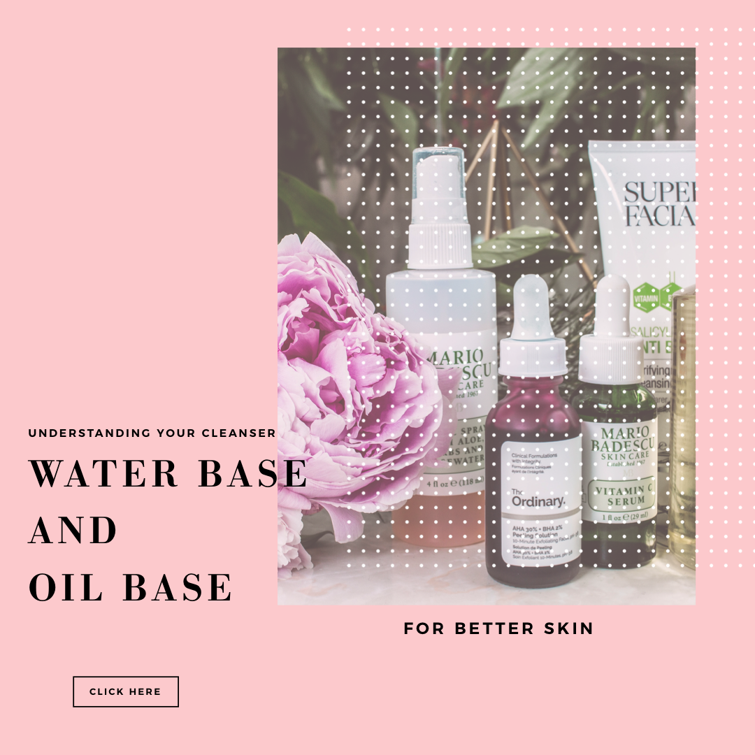 Understanding Your Cleanser Water Base And Oil Base Oil Based Cleanser Clinique Moisturizer Cleanser