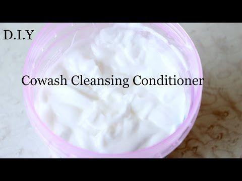 DIY : Cowash Cleansing Conditioner - YouTube