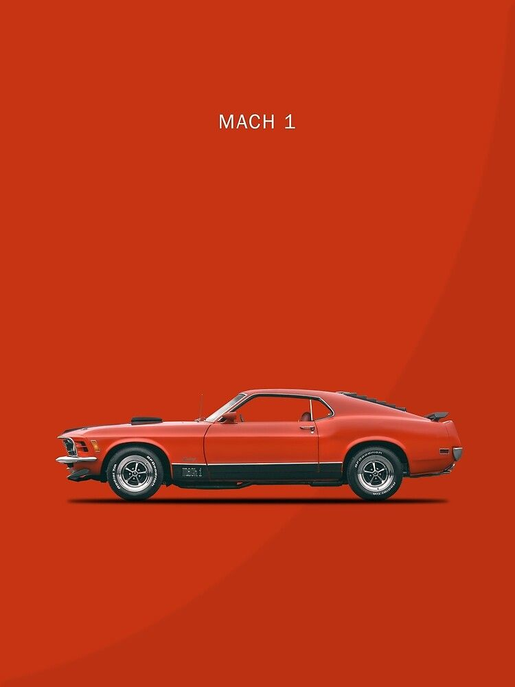 The Mustang Mach 1 Poster By Rogue Design In 2021 Mustang Mach 1 Mustang Mustang Wallpaper