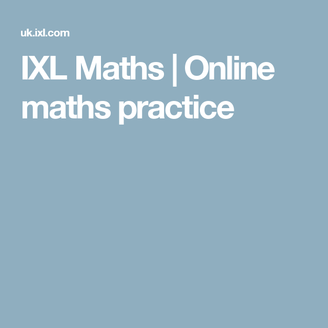 IXL Maths | Online maths practice | active learning activities ...