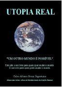 """Livro Gratis Utopia Real: """"Um Outro Mundo é Possível"""" de Celso Afonso Brum Sagastume"""
