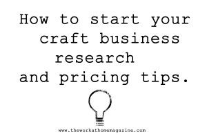How to start a craft business- I need this, I NEED to do