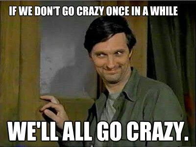 Funny Meme On Love : Go crazy! i love mash. #hawkeye #allenalda funnies pinterest