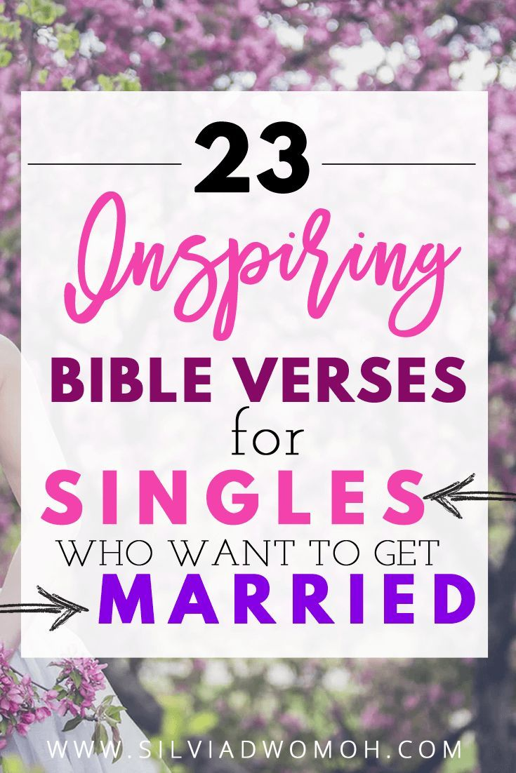Scriptures for singles who want to be married
