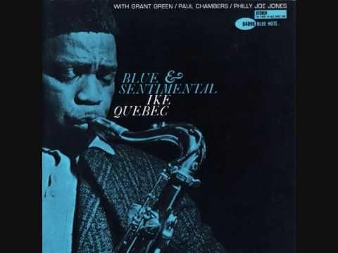 Ike Quebec.  Ike Abrams Quebec (Newark, 17 de agosto de 1918 - 16 de enero de 1963) fue un saxofonista (tenor) estadounidense de jazz.  http://en.wikipedia.org/wiki/Ike_Quebec  http://www.apoloybaco.com/ikequebecbiografia.htm