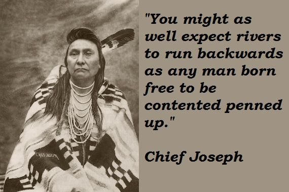Famous Native American Quotes JOSEPH Nez Perce