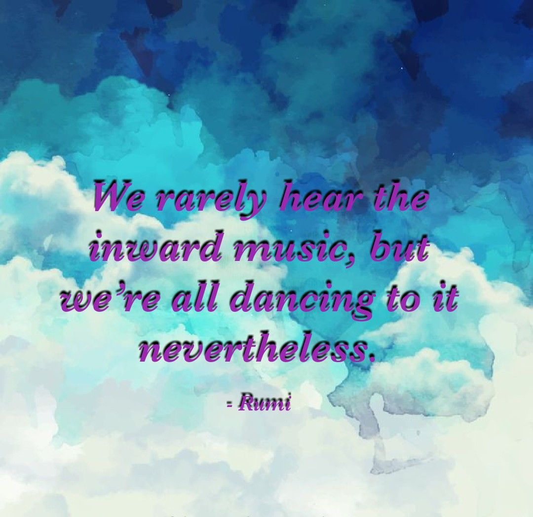 Rumi Quotes Journey Life Spirituality Sufi Soul Conciousness