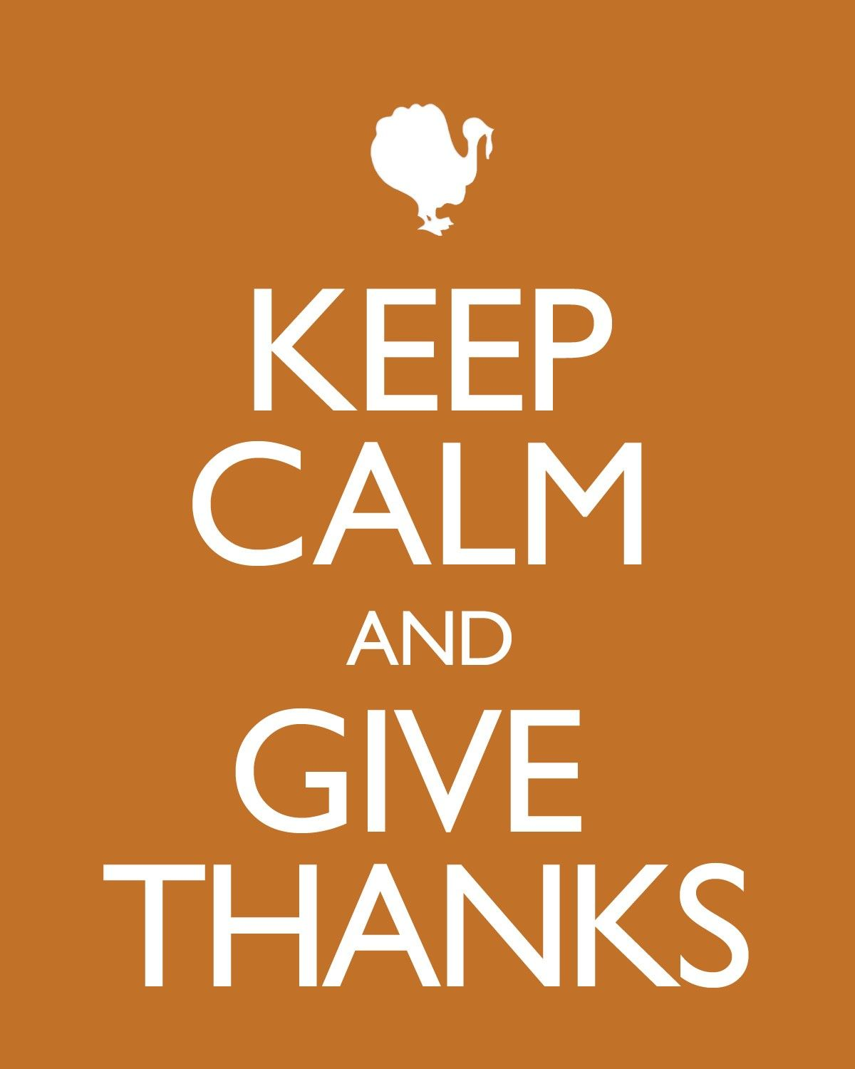 Bogo Sale Keep Calm And Give Thanks Thanksgiving Poster Etsy Give Thanks Keep Calm Pictures Keep Calm