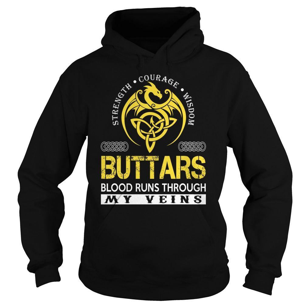 Strength Courage Wisdom BUTTARS Blood Runs Through My Veins Name Shirts #Buttars