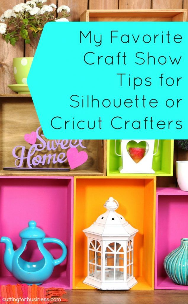 Favorite Craft Show Tips | Social Media & Business | Crafts