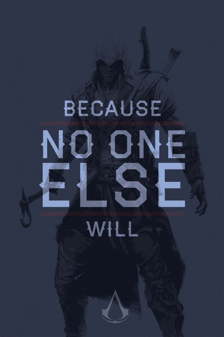 Assassin's Creed Quotes Assassin's Creed Quote Poster Connor  Master Assassins  Pinterest .