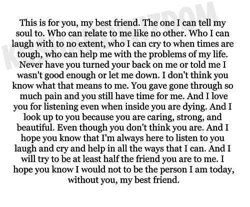 This Is For You My Best Friend The One I Can Tell My Soul To Who Can Relate To Me Like No Other Friends Quotes Letter To Best Friend My