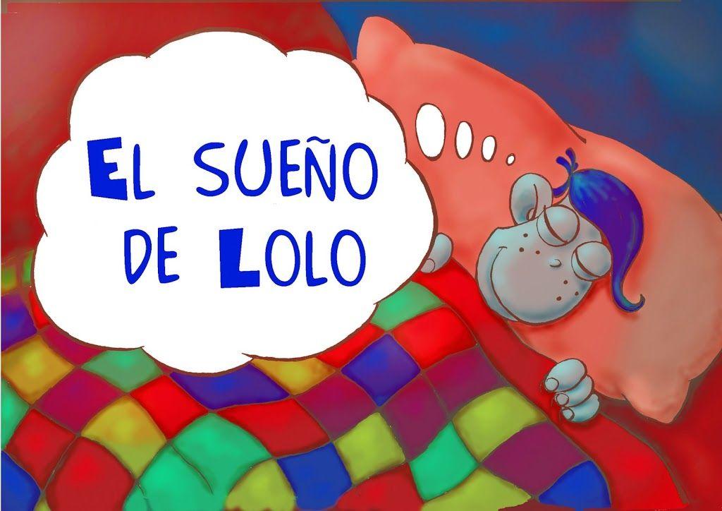 Cuento: El sueño de lolo - Claudia Filgueira - Álbumes web de Picasa