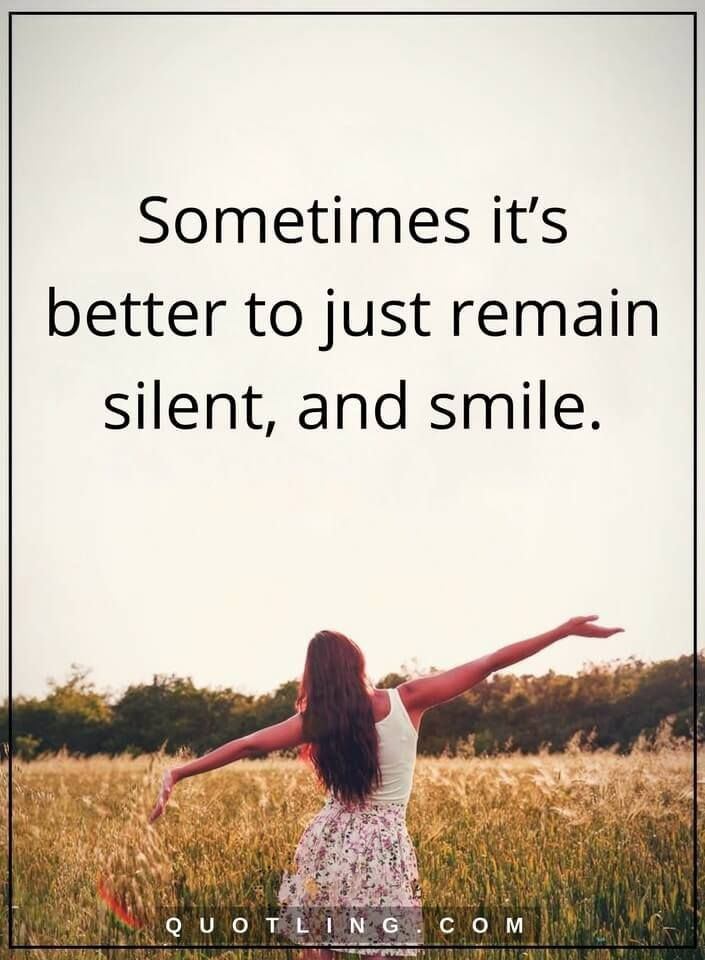 Sometimes It S Better To Just Remain Silent Sometimes Quotes Sometimes Quotes Quote Posters Thoughts Quotes