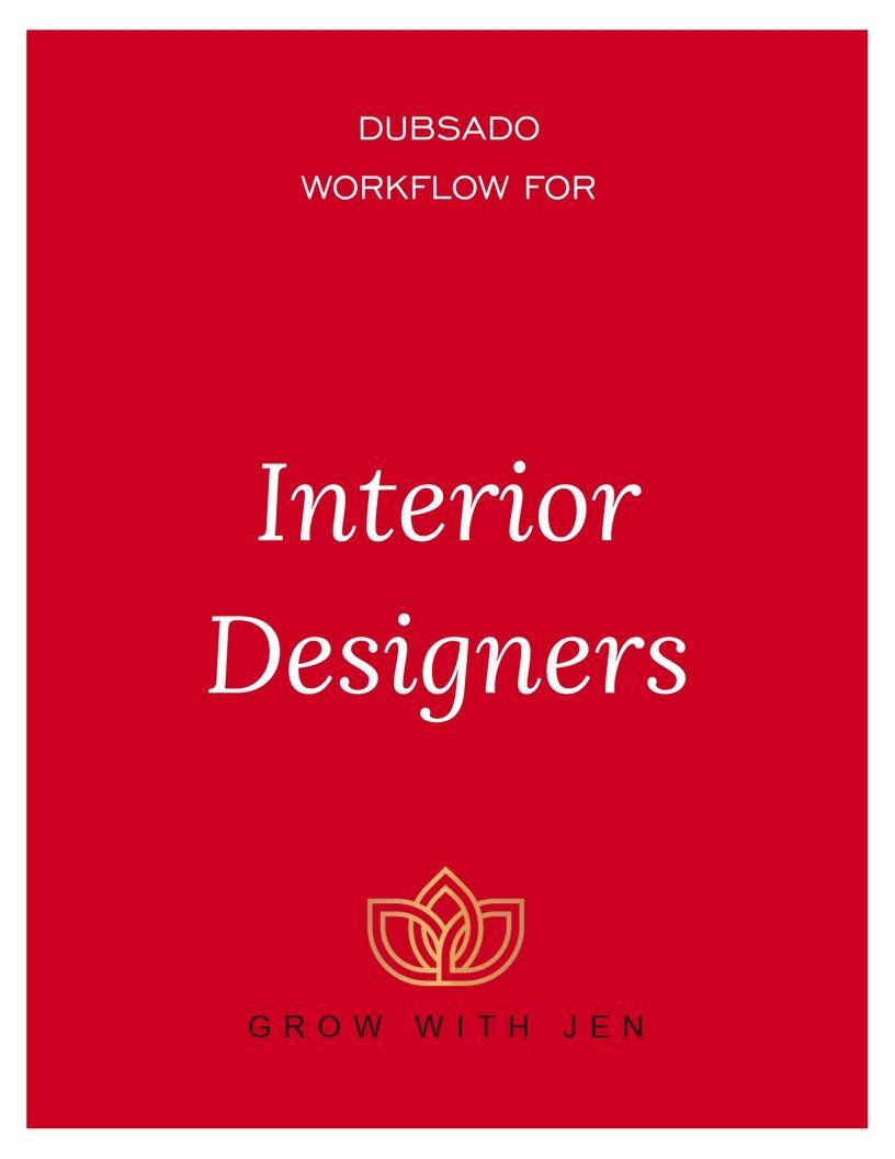 Dubsado Workflow for Interior Designers , Grow With Jen