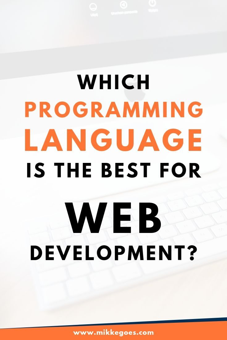 What Is The Best Language For Web Development In 2020 Web Development Programming Learn Web Development Learning Web