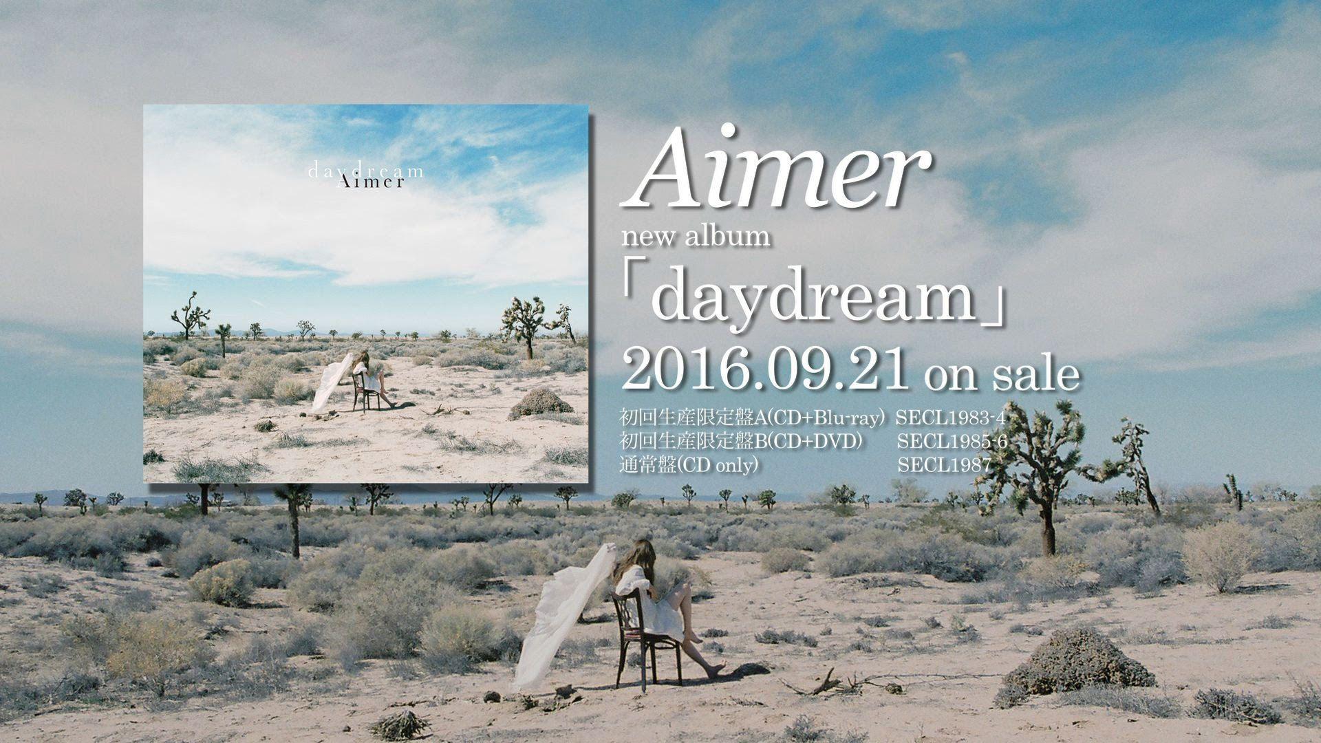 Aimer New Album Daydream Digest 9 21発売 野田洋次郎 Aimer