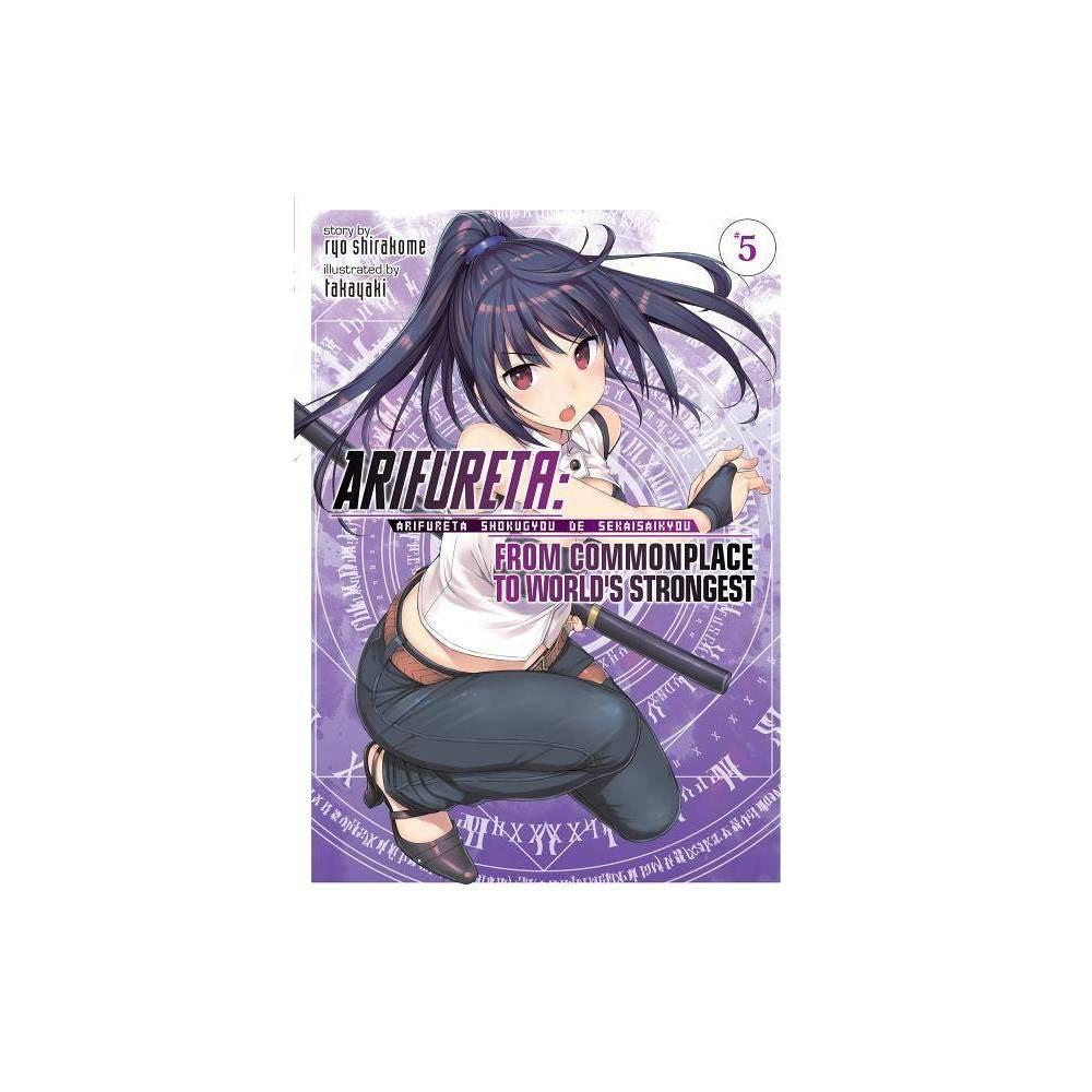 Arifureta From Commonplace To World S Strongest Light Novel Vol