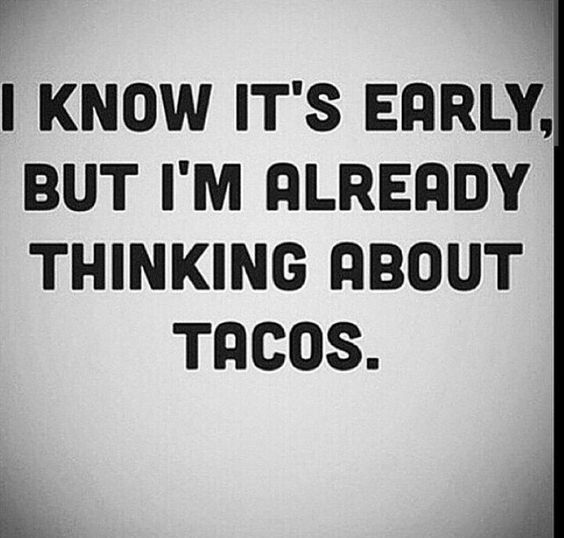 27 Taco Memes For Taco Tuesday Or Any Day The Funny Beaver Funny Taco Memes Taco Tuesdays Funny Tuesday Humor