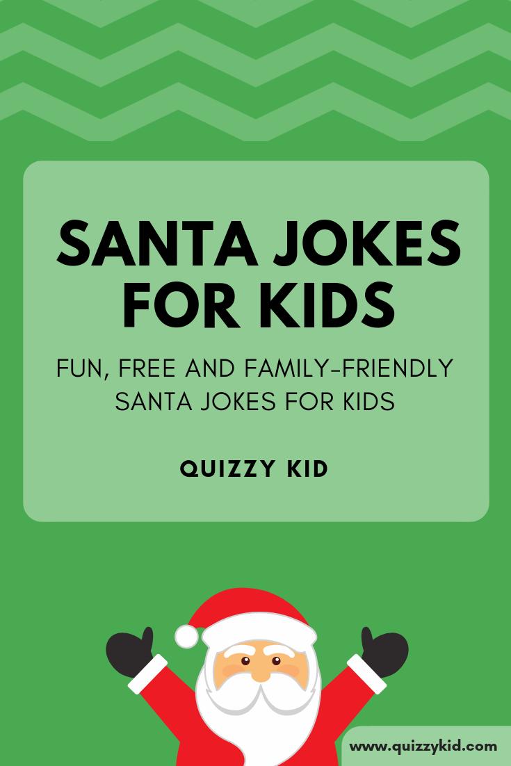 Santa Claus Jokes For Kids Funny Jokes For Kids Christmas Jokes For Kids Jokes For Kids