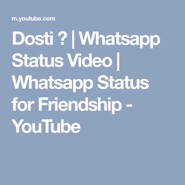 Dosti Whatsapp Status Video Whatsapp Status For