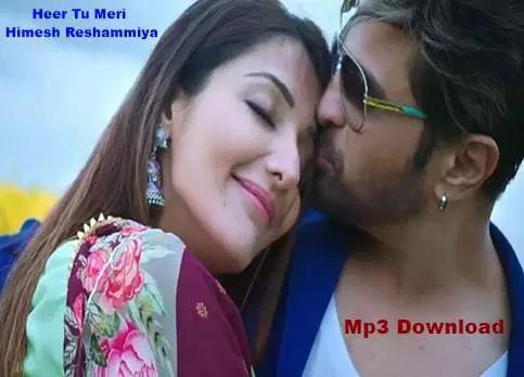 Heer Tu Meri Himesh Reshammiya Happy Hardy Mp3 Download Mr