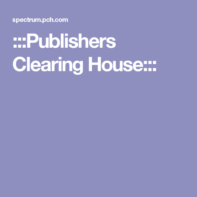 Publishers Clearing House Come To My Door Pch