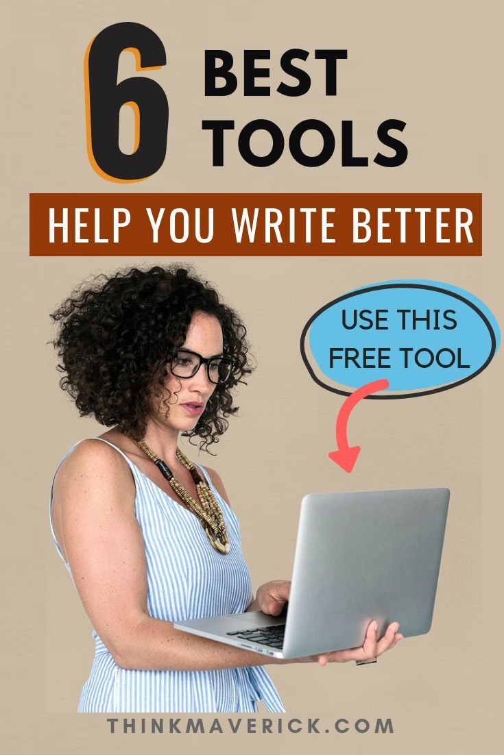 6 Best Free Tools to Help You Write Better Today