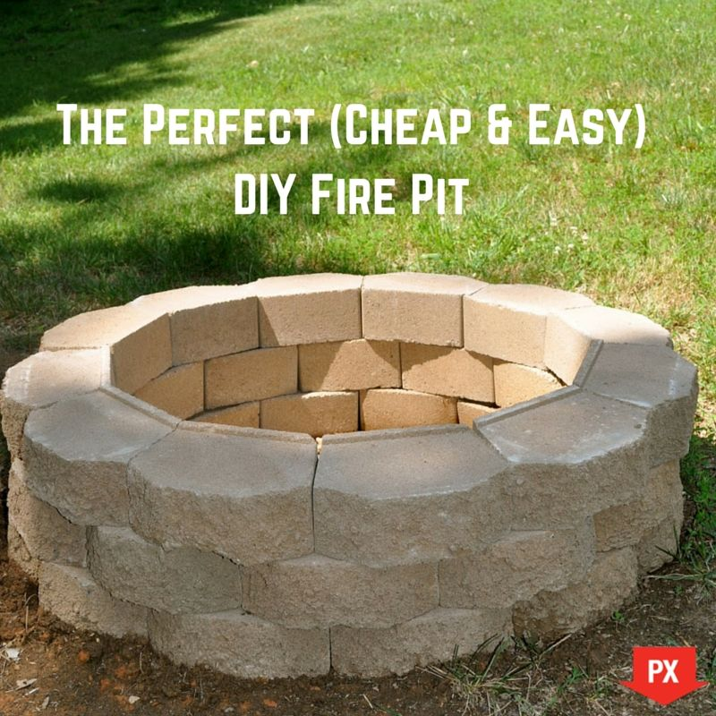 Your weekend project the perfect cheap easy diy fire for Do it yourself fire pit designs