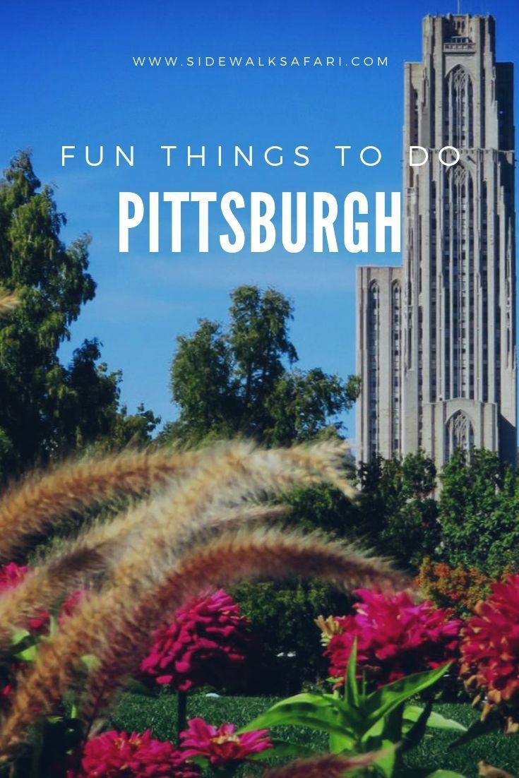 30 Best & Fun Things To Do In Pittsburgh (Pennsylvania) in