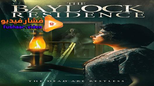 مشاهدة فيلم The Baylock Residence 2019 مترجم Movies Movie Posters Poster