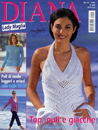 Diana Lady Maglia - № 41 HODNĚ VĚCÍ PLETENÝCH I HÁČKOVANÝCH VČETNĚ NÁVODU